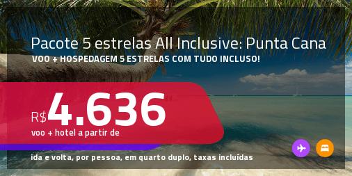 <strong>PASSAGEM + HOSPEDAGEM 5 ESTRELAS ALL INCLUSIVE</strong> em <strong>PUNTA CANA</strong>! A partir de R$ 4.636, por pessoa, quarto duplo, c/ taxas! Em até 10x SEM JUROS!