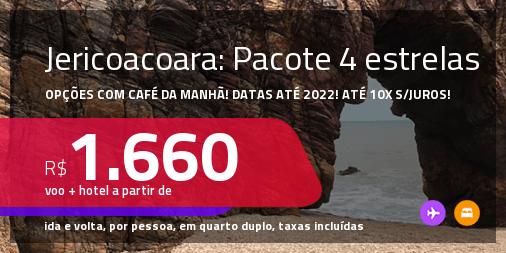 <strong>PASSAGEM + HOTEL 4 ESTRELAS</strong> com <strong>CAFÉ DA MANHÃ</strong> em <strong>JERICOACOARA</strong>! A partir de R$ 1.660, por pessoa, quarto duplo, c/ taxas! Datas até 2022! Em até 10x SEM JUROS!