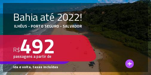 Passagens para a <strong>BAHIA: Ilhéus, Porto Seguro ou Salvador</strong>! A partir de R$ 492, ida e volta, c/ taxas! Datas até 2022!