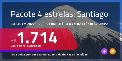 <strong>PASSAGEM + HOTEL 4 ESTRELAS</strong> em <strong>SANTIAGO, no Chile</strong>! A partir de R$ 1.714, por pessoa, quarto duplo, c/ taxas! Opções com CAFÉ DA MANHÃ incluso! Em até 10x SEM JUROS!